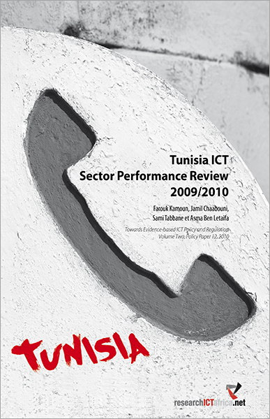 Tunisia ICT Sector Performance Review 2009/2010: Towards Evidence-based ICT Policy and Regulation