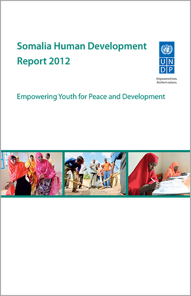 Somalia Human Development Report 2012: Empowering Youth for Peace and Development